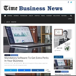 Mandatory Software To Get Extra Perks In Your Business