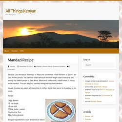 Mandazi Recipe – All Things Kenyan