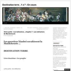 7 : Les tokhariens de Mandchourie