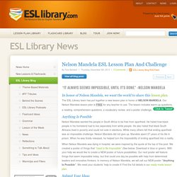 Nelson Mandela ESL Lesson Plan And Challenge
