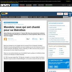 Mandela: ceux qui ont chanté pour sa libération