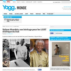 Nelson Mandela: son héritage pour les LGBT d'Afrique du Sud