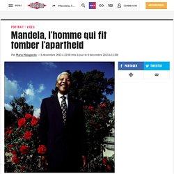 Mandela, l'homme qui fit tomberl'apartheid