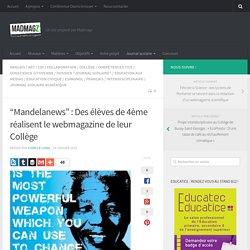 """""""Mandelanews"""" : Des élèves de 4ème réalisent le webmagazine de leur Collège"""