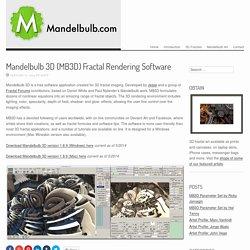 3D (MB3D) fractal generator / rendering software