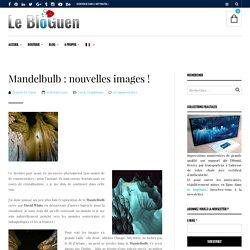 Mandelbulb : nouvelles images !