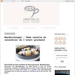 Bretzel & Café Crème: Mandelstangen : 5ème recette du calendrier de l'avent gourmand