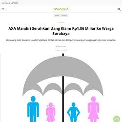 AXA Mandiri Serahkan Uang Klaim Rp1,86 Miliar ke Warga Surabaya