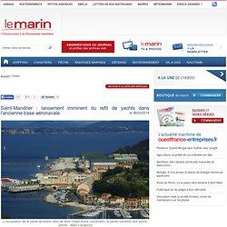 Saint-Mandrier : lancement imminent du refit de yachts dans l'ancienne base aéronavale