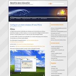 Mandriva dans l'education » Configurer un client windows XP avec PGina