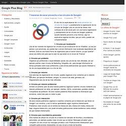 7 maneras de sacar provecho a los círculos de Google