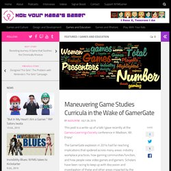 Maneuvering Game Studies Curricula in the Wake of GamerGate
