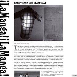 ¡La Manga! ¡La Manga!: Balenciaga One Seam Coat