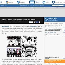 Manga Camera : une appli pour créer des Manga