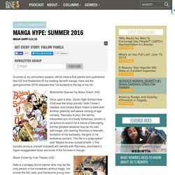Manga Hype: Summer 2016