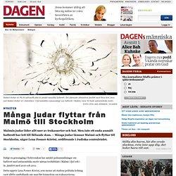 Många judar flyttar från Malmö till Stockholm - Dagen