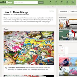 How to Make Manga: 10 Steps (with Pictures)