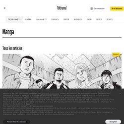 Télérama - Manga - tous nos articles et vidéos
