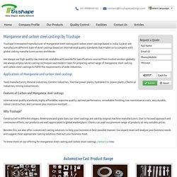 Manganese Steel Casting , Carbon Steel Castings, Manganese Steel Castings Suppliers