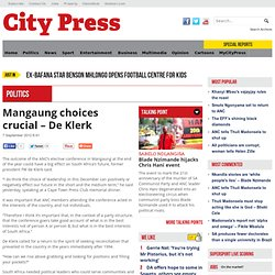 Mangaung choices crucial – De Klerk