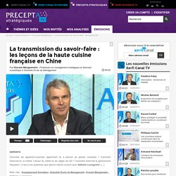 Vincent Mangematin - La transmission du savoir-faire : les leçons de la haute cuisine française en Chine