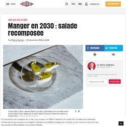 Manger en 2030 : salade recomposée