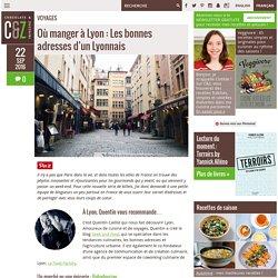 Où manger à Lyon : Les bonnes adresses d'un Lyonnais