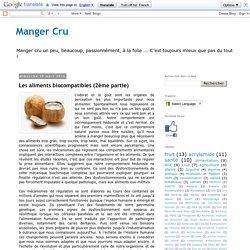 Manger Cru: Les aliments biocompatibles (2ème partie)