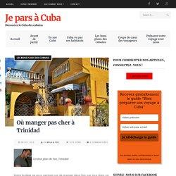 Où manger pas cher à Trinidad - Je pars à Cuba
