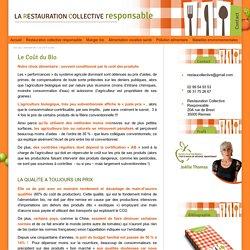 Le Coût du Bio - Manger bio - Conseil restauration Rennes 35