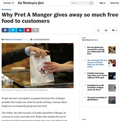 Why Pret A Manger gives away so much free food to customers