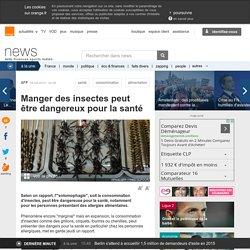 Manger des insectes peut être dangereux pour la santé