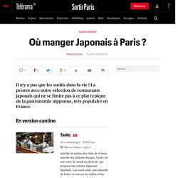 Où manger Japonais à Paris ? - Sortir