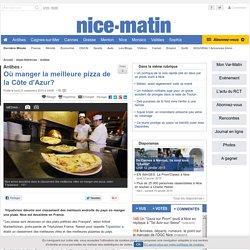 Où manger la meilleure pizza de la Côte d'Azur?