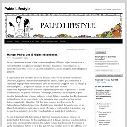 Manger Paléo: Les 5 règles essentielles.