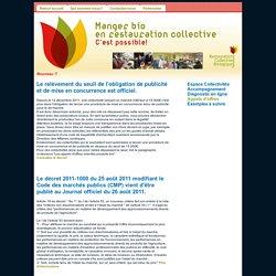 Manger Bio en Restauration Collective, Les appels d'offre