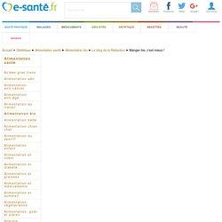 Manger bio : quelles sont les vrais avantages du bio, e-sante.fr