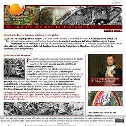 La Grande Guerra: mangiare in trincea (prima parte) - webfoodculture