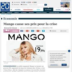 Mango casse ses prix pour la crise