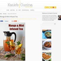 Mango & Mint Infused Tea - Katie's Cucina