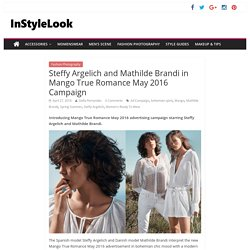 Mango True Romance May 2016 Ad Campaign