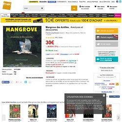 Mangrove des Antilles - cartonné - Pierre Courtinard