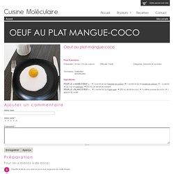 Oeuf au plat mangue-coco