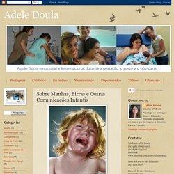 Adele Doula: Sobre Manhas, Birras e Outras Comunicações Infantis