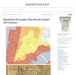 Manhattan Evacuation Plan Reveals Island's Old Contours » Manhattan Past