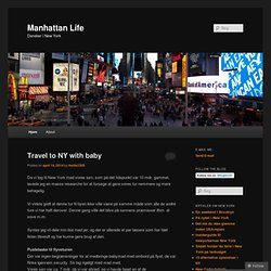 Manhattan Life | Dansker i New York