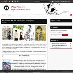 Des manhua 漫画 (BD chinoise) sur vos étagères - Plum' Encre