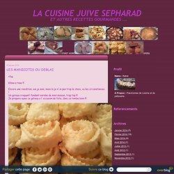 LES MANICOTIS OU DEBLAI - La Cuisine Juive Sepharad et autres recettes gourmandes ...