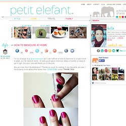 how to manicure at home - StumbleUpon