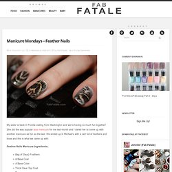 The Looks For Less » Blog Archive » Manicure Mondays – Feather Nails